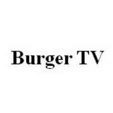 BURGER TV - 6 LUNI